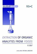 RSC Food Analysis Monographs: Extraction of Organic Analytes from Foods : A...