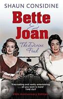 Bette And Joan: The Divine Feud by Shaun Considine, NEW Book, (Paperback) FREE &