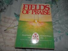 Fields of Praise Wales Rugby 1881 1981 Cardiff Arms Park David Smith G Williams