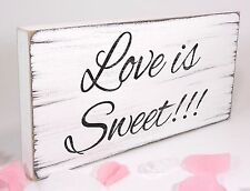 Free Standing Vintage Wedding Table Sign Shabby but Chic Love Is Sweet