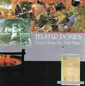 Telstar Ponies - Voices From the New Music (1996)