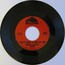 BOBBY FULLER FOUR: Love's Made A Fool Of You / Don't Ever Let Me Know - M- R&R