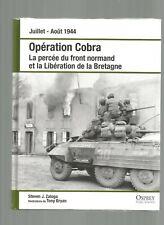OSPREY    - JUIL/AOUT  1944 -    OPERATION   COBRA