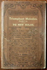 Triumphant Melodies Part II, 70 New Solos by R. F. Beveridge, Pub. early 1900's