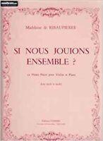Si nous jouions ensemble ? (10 pièces) pour Violon et piano