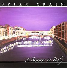 A SUMMER IN ITALY Brian Crain 2007 New Age Easy Listening Piano Instrumental CD