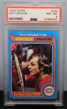 1979 TOPPS # 200 Guy LaFleur  PSA 8 NM-MT - PSA # 27866397 MONTREAL CANADIENS !!