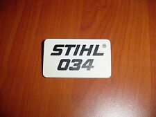 STIHL CHAINSAW 034 NAME TAG   NEW # 1125 967 1507 ----------------- UP111