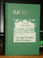A Condensed History Of Flat Rock, N.C. Early Settlers, Names, Churches