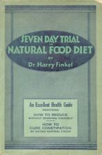 Seven Day Trial on Natural Food Diet (2nd Edition)