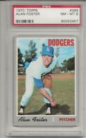 1970 TOPPS #369 ALAN FOSTER, PSA 8 NM-MT, LOS ANGELES DODGERS, L@@K !