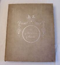 1900, The Bride's Book by Frederic Stokes, W/ WEDDING PHOTOS, SIGNATURES, INFO