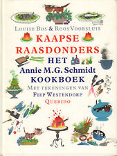 KAAPSE RAASDONDERS (HET ANNIE M.G. SCHMIDT KOOKBOEK) - Louise Bos