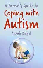 genitori guida a traforo con Autism di Sarah ziegel libro tascabile 978071981