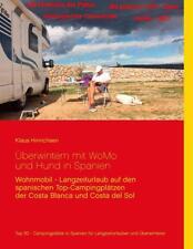 Überwintern mit WoMo und Hund in Spanien von Klaus Hinrichsen (2015, Taschenbuch)