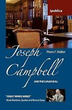 Joseph Campbell and the Lunar Bull : Book Reviews, Quotes and Comments by...