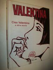 GUIDO CREPAX:VALENTINA N.1/UNO!CIAO VALENTINA!CORRIERE DELLA SERA CARTONATO 2007