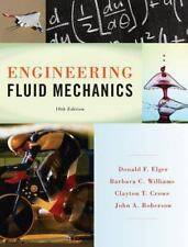 Engineering Fluid Mechanics by Clayton T. Crowe, John A. Roberson, Barbara C....