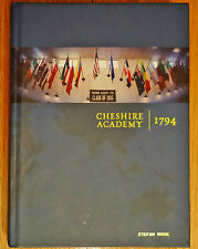 CHESHIRE ACADEMY 2015 YEARBOOK Cheshire CT 06410 Fighting Cats YALE College Prep