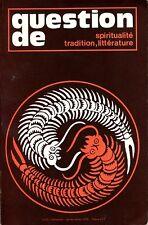 Question de spiritualité, tradition, littérature, N° 22 , janvier-février 1978