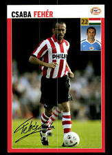 Csaba Feher Autogrammkarte PSV Eindhoven 2006-07 TOP +A 119943 D