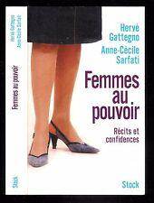 """H. Gattegno & Anne. C. Sarfati : Femmes aux pouvoirs """" Récits et confidences """""""