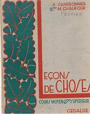 CHARBONNIER LECONS DE CHOSES COURS MOYEN ET SUPERIEUR 1954 + PARIS POSTER GUIDE