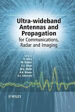 Ultra Wideband Antennas and Propagation for Communications, Radar and Imaging...