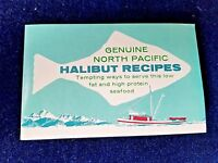 Vintage Genuine North Pacific Halibut Recipes Pamphlet
