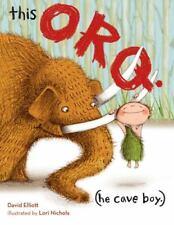 New listing This Orq. (He Cave Boy.), Elliott, David, Good Books