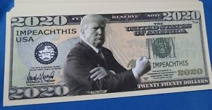 WHOLESALE LOT OF 100 DONALD TRUMP IMPEACH THIS 2020 NOVELTY MONEY USA GOP COLLEC