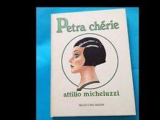ATTILIO MICHELUZZI - PETRA CHERIE - MILANO LIBRI 1982