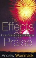 Effects of Praise, Paperback by Wommack, Andrew, Brand New, Free shipping in ...