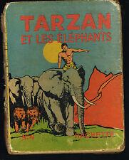 livre enfant: Tarzan et les éléphants N°4. hachette 1938