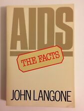 AIDS: The Facts by John J. Langone (1988, 1st Edition Paperback)