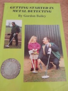 Books - Getting Started in Metal Detecting by Gordon Bailey