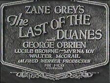 THE LAST OF THE DUANES 1930 GEORGE O'BRIEN, MYRNA LOY