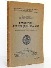 Recherches sur les jeux romains. André PIGANIOL. Librairie Istra 1923