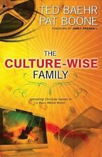 The Culture-Wise Family: Upholding Christian Values in a Mass-Media World: Used