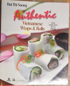 Vietnamese cuisine Rice Paper Roll Cookbook - Authentic Vietnamese Wraps & Rolls