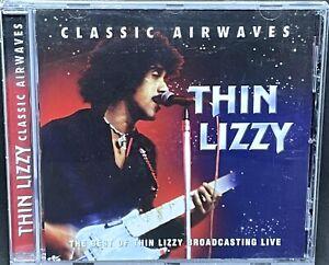 THIN LIZZY - CLASSIC AIRWAVES, CD ALBUM, (2005).