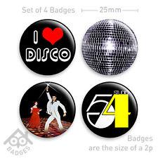 "I LOVE DISCO Saturday Night Fever STUDIO 54 Fancy Dress -1"" Badge x4 Badges NEW"