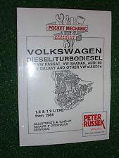 VW VOLKSWAGEN 1.6L 1.9L DIESEL +TURBO + TDi ENGINE MANUAL PASSAT SHARAN 1984>
