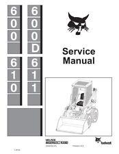 New Bobcat 600, 600D, 610, 611 Repair Service Manual 6556276 1987 Free S&H