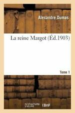 La Reine Margot Tome 1 by Alexandre Dumas (2016, Paperback)