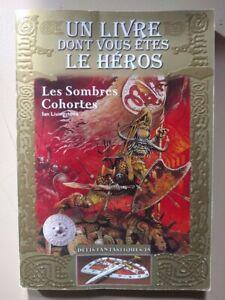 Défis Fantastiques : Les Sombres Cohortes - Ian Livingstone LDVELH livre héros