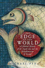 The Edge of the World: A Cultural History of the North Sea and the...