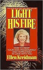 B004IIEYBG Light His Fire: How to Keep Your Man Passionately and Hopelessly in L