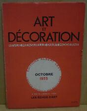 ART ET DÉCORATION /octobre 1933 / PRINTZ, OUDOT, dentelles de S. PINAULT, STEENS