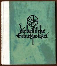 Hessen Geschichte Schutz Polizei Ausbildung Gliederung Uniformen Buch 1931